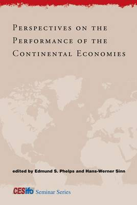 Perspectives on the Performance of the Continental Economies by Edmund S. Phelps