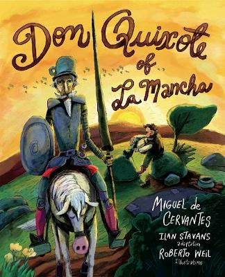 Don Quixote of La Mancha by Ilan Stavans