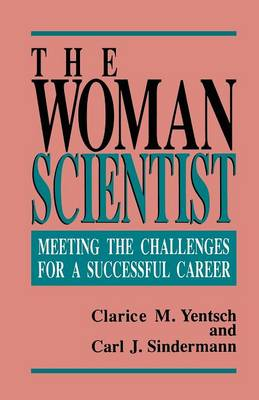 The Woman Scientist by Clarice M. Yentsch
