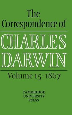 Correspondence of Charles Darwin: Volume 15, 1867 book