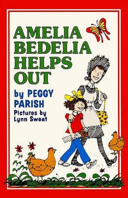 Amelia Bedelia Helps Out by Peggy Parish