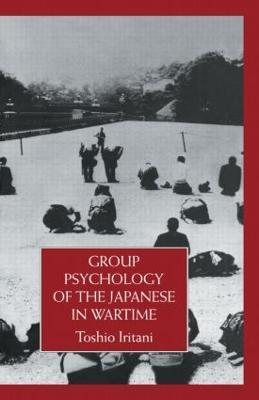 Group Psychology of the Japanese by Toshio Iritani