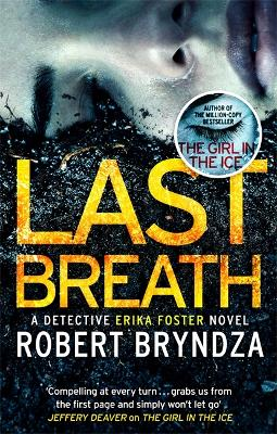Last Breath: A gripping serial killer thriller that will have you hooked by Robert Bryndza