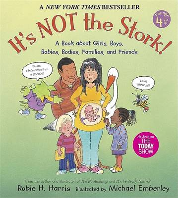 It's Not the Stork! book