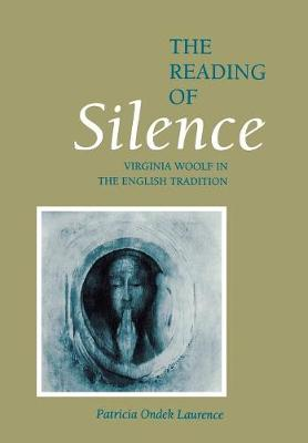 Reading of Silence by Patricia Laurence