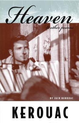 Heaven and Other Poems by Jack Kerouac
