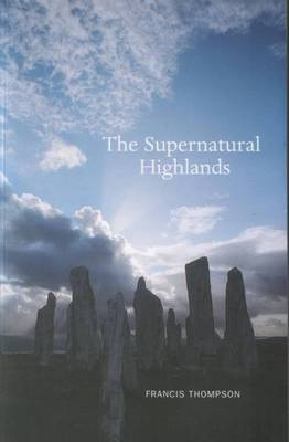 Supernatural Highlands by Francis Thompson