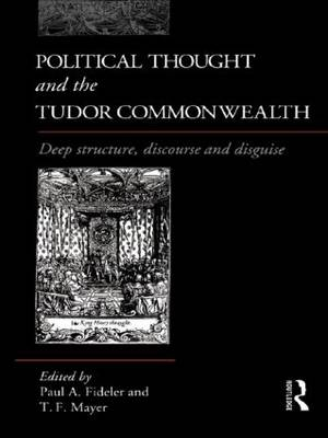 Political Thought and the Tudor Commonwealth by Paul A. Fideler