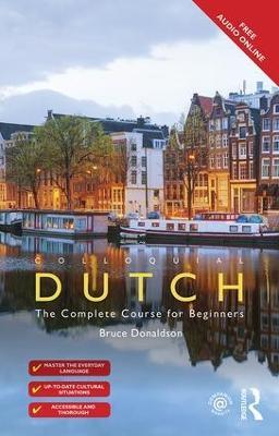 Colloquial Dutch by Bruce Donaldson