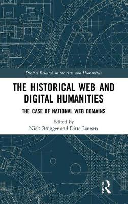 Historical Web and Digital Humanities by Niels Brugger