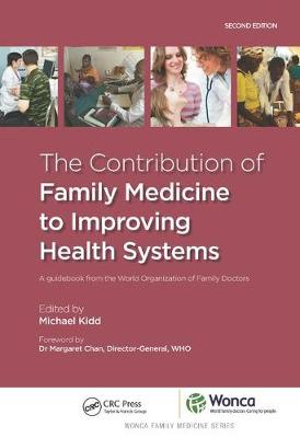 Contribution of Family Medicine to Improving Health Systems book