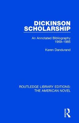 Dickinson Scholarship by Karen Dandurand
