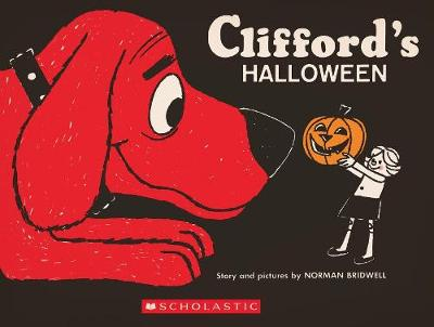 Clifford's Halloween: Vintage Hardcover Edition by Norman Bridwell