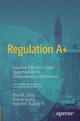 Regulation A+ by Paul M. Getty