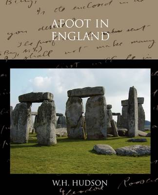Afoot in England by W. H. Hudson