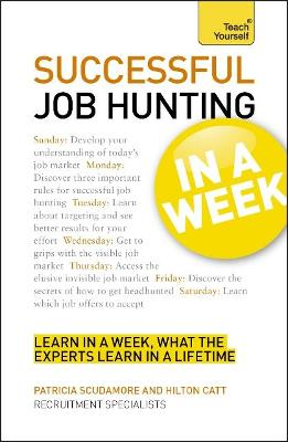 Job Hunting In A Week by Patricia Scudamore