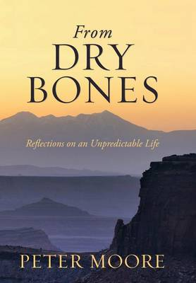 From Dry Bones by Peter Moore