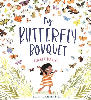 My Butterfly Bouquet by Nicola Davies