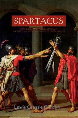 Spartacus by Lewis Grassic Gibbon