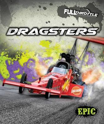 Dragsters by Thomas K Adamson
