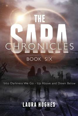 The Sara Chronicles by Laura Hughes