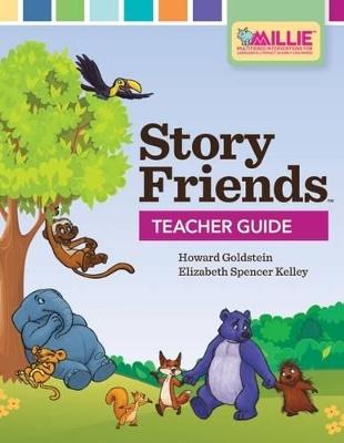 Story Friends Teacher Guide by Howard Goldstein