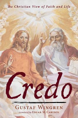 Credo by Gustaf Wingren