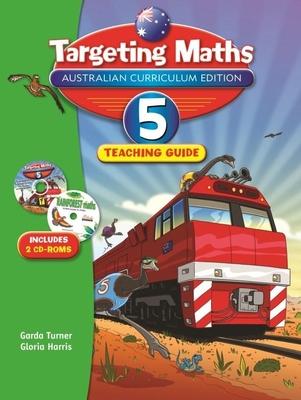 Targeting Maths Australian Curriculum Edition Teaching Guide Year 5 by Garda Turner