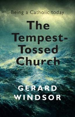 Tempest-Tossed Church by Gerard Windsor