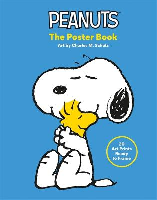 Peanuts: The Poster Book: 20 Art Prints Ready to Frame book