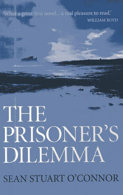 The Prisoner's Dilemma by Sean Stuart O'Connor