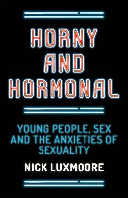 Horny and Hormonal book