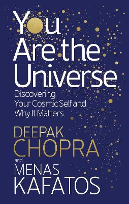 You Are the Universe by Dr Deepak Chopra