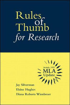 Rules of Thumb for Research: with MLA Updates by David Silverman