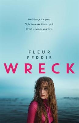 Wreck by Fleur Ferris