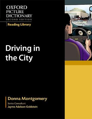 Oxford Picture Dictionary Reading Library: Driving in the City book