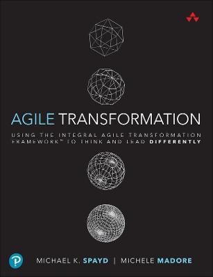 Agile Transformation by Michael Spayd