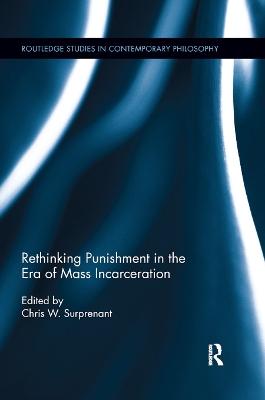 Rethinking Punishment in the Era of Mass Incarceration book