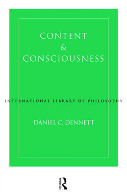 Content and Consciousness by Daniel C. Dennett