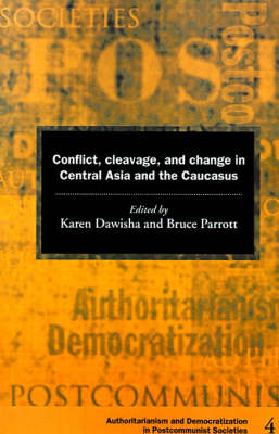 Conflict, Cleavage, and Change in Central Asia and the Caucasus book
