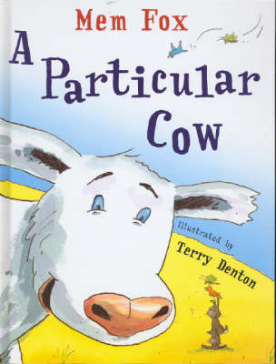 A Particular Cow, by Mem Fox