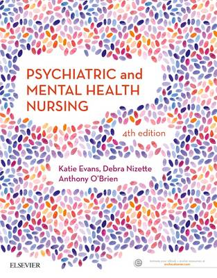 Psychiatric & Mental Health Nursing by Katie Evans