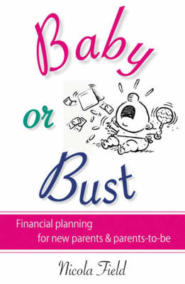 Baby or Bust by Nicola Field
