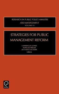 Strategies for Public Management Reform by Lawrence R. Jones