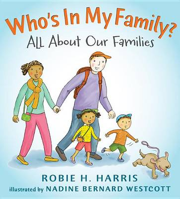 Who's in My Family? by Robie H Harris