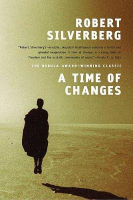A Time of Changes by Robert Silverberg