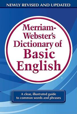 M-W Dictionary of Basic English by Merriam-Webster
