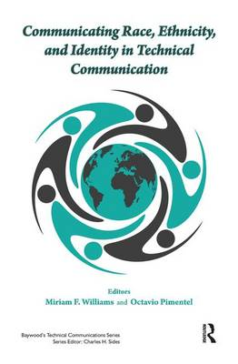 Communicating Race, Ethnicity, and Identity in Technical Communication book