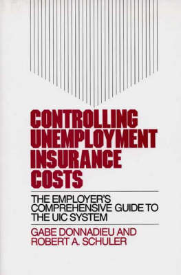 Controlling Unemployment Insurance Costs by Judith Schuler