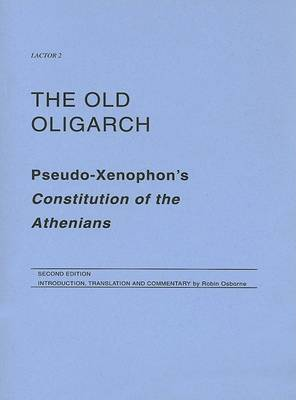The Old Oligarch by Robin Osborne